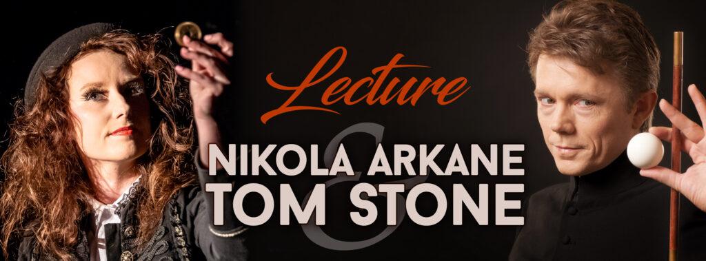 Tom Stone och Nikola Arkane lecture